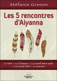 Les 5 rencontres dAiyanna.pdf