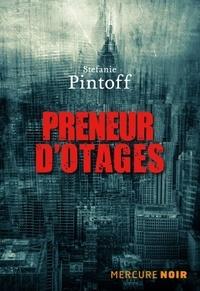 Stefanie Pintoff - Preneurs d'otages.