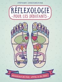Réflexologie pour les débutants - La réflexologie plantaire : une pratique qui contribue à une bonne santé.pdf