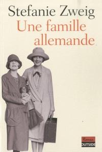 Stefanie Zweig - Une famille allemande.