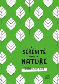 La sérénité dans la nature - Pensées et inspirations.pdf