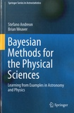 Stefano Andreon et Brian Weaver - Bayesian Methods for the Physical Sciences.