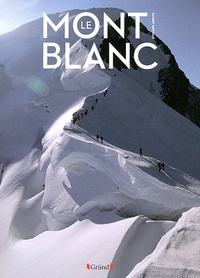 Stefano Ardito - Le Mont Blanc.