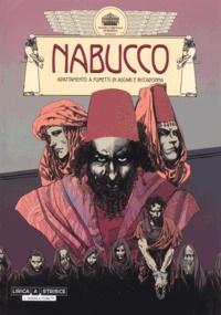 Stefano Ascari et Andrea Riccadonna - Nabucco - Adattamento a fumetti.