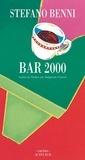 Stefano Benni - Bar 2000.