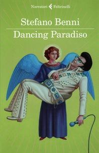 Stefano Benni - Dancing paradiso.