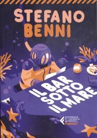 Stefano Benni - Il bar sotto il mare.