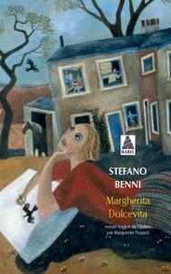 Stefano Benni - Margherita Dolcevita.