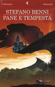 Stefano Benni - Pane e tempesta.
