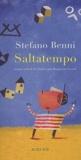Stefano Benni - Saltatempo.