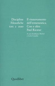 Stefano Besoli - Discipline filosofiche XXX 2 2020 - Il rinnovamento dell'ermeneutica. Con e oltre Paul Ricoeur.
