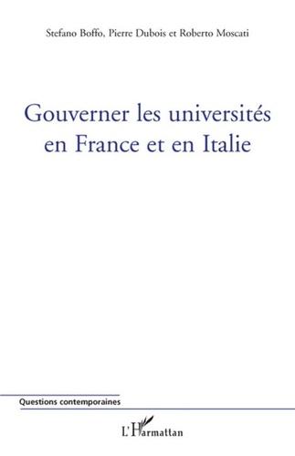 Stefano Boffo et Pierre Dubois - Gouverner les universités en France et en Italie.