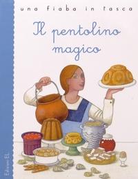 Stefano Bordiglioni et Angelo Ruta - Il pentolino magico.