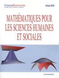 Stefano Bosi - Mathématiques pour les sciences humaines et sociales.