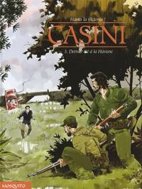 Stefano Casini - Hasta la victoria ! Tome 3 : Dernier été à la Havane.