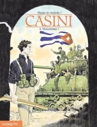 Stefano Casini - Hasta la victoria ! Tome 4 : Venceremos !.