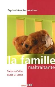 Stefano Cirillo et Paola Di Blasio - La famille maltraitante.