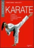 Stefano Di Marino et Roberto Ghetti - Esercizi di karate. Le posizioni, gli spostamenti, le tecniche fondamentali, il combattimento, i kata.