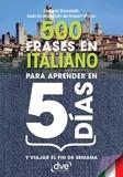 Stefano Donatelli et Robert Wilson - 500 frases en italiano para aprender en 5 días.
