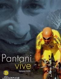 Stefano Fiori - Pantani vive.