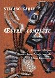Stefano Kaoze - Oeuvre complète.