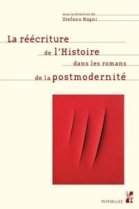 Stefano Magni - La réécriture de l'Histoire dans les romans de la postmodernité.