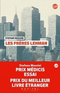 Stefano Massini - Les frères Lehman.