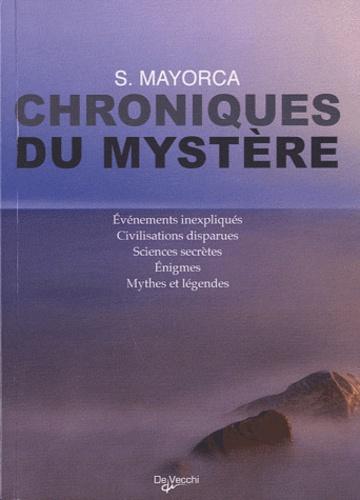 Stefano Mayorca - Chroniques du mystère.