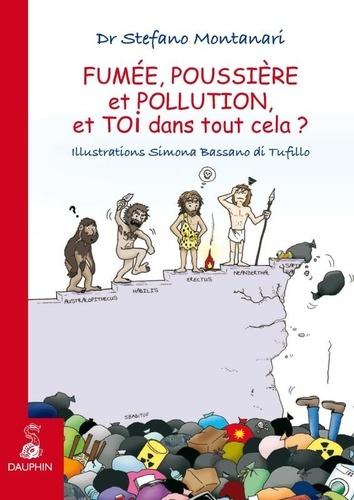 Stefano Montanari - Fumée, poussière et pollution, et toi dans tout cela ?.