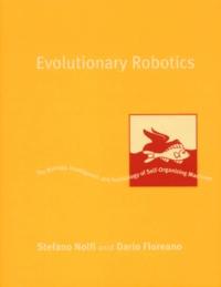 Evolutionary Robotics. The Biology, Intelligence, and Technology of Self-Organizing Machines.pdf