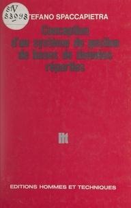 Stefano Spaccapietra et Hubert Tardieu - Conception d'un système de gestion de bases de données réparties.