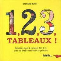 Stefano Zuffi - 1, 2, 3, tableaux !.