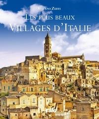 Stefano Zuffi - Les plus beaux villages d'Italie.