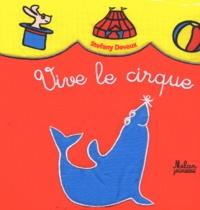 Stéfany Devaux - Vive le cirque !.