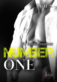 Steff S. - Number one tome 3 - Golden Number.