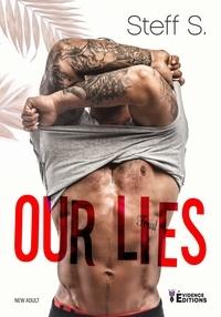 Steff S. - Our lies.
