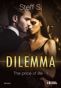 Steff S. - The Price of Life Tome 1 : Dilemma.
