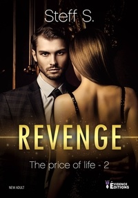 Steff S. - The Price of Life Tome 2 : Revenge.