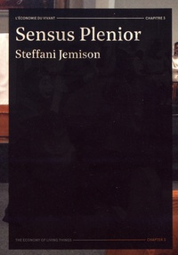 Steffani Jemison - Sensus Plenior - L'économie du vivant.