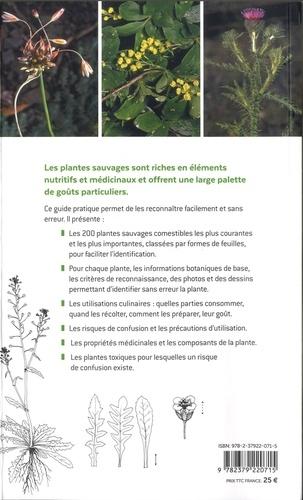 Plantes sauvages comestibles. Les 200 espèces courantes les plus importantes. Les reconnaitre, les récolter, les utiliser