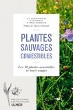 Steffen Guido Fleischhauer et Jürgen Guthmann - Plantes sauvages comestibles - Les 50 plantes essentielles et leurs usages.