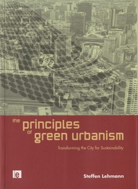 Corridashivernales.be The Principles of Green Urbanism - Transforming the City for Sustainability Image