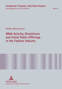 Steffen Meinshausen - M&A Activity, Divestitures and Initial Public Offerings in the Fashion Industry.