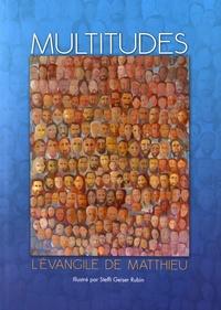 Multitudes - Lévangile de Matthieu version Segond 21.pdf