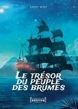 Steffi Wolf - Le Trésor du Peuple des Brumes - Fantasy.