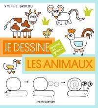 Steffie Brocoli - Je dessine les animaux.