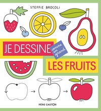 Steffie Brocoli - Je dessine les fruits.