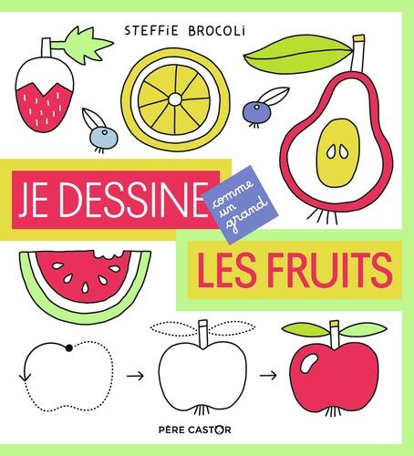 Steffie Brocoli - Je dessine les fruits.