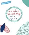 Steffie Brocoli et Béatrice Fontanel - La grande histoire : La voleuse - The little thief.