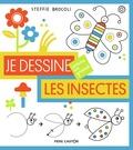 Steffie Brocoli - Les insectes.
